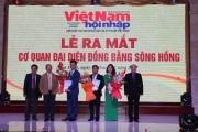 Tạp chí Việt Nam Hội Nhập ra mắt cơ quan đại diện đồng bằng sông Hồng