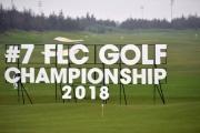 Giải FLC Golf Championship 2018 chính thức khai mạc tại FLC Sam Son Golf Links