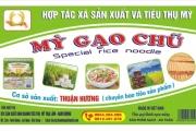 Mỳ Chũ Hương Thuận, món quà quê ấm lòng người Việt.
