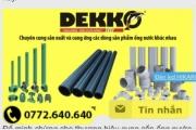 Ống nhựa DEKKO: Vi phạm Luật Quảng cáo, tự phong số 1?