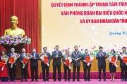 Ra mắt Trung tâm Truyền thông cấp tỉnh đầu tiên tại Quảng Ninh