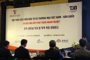 Đẩy mạnh hợp tác đầu tư doanh nghiệp Hàn Quốc – Việt Nam