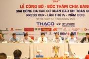 Họp báo bốc thăm chia bảng giải bóng đá Press Cup 2019 khu vực Hà Nội