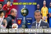 """Curacao vô địch King's Cup, còn Việt Nam """"vô địch trong lòng người hâm mộ"""""""