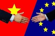 Báo chí châu Âu: EVFTA - Cơ hội chính trị và thương mại cho Việt Nam