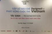 """Hà Nội: Sự kiện ra mắt cuộc thi """"Designed by Vietnam"""" 2020"""