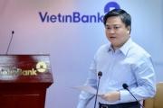 VietinBank có gần 290.000 tỷ đồng dư nợ cho vay bị ảnh hưởng bởi dịch Covid-19