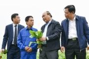 Thủ tướng Nguyễn Xuân Phúc: Tự lực tự cường, thúc đẩy mạnh mẽ các động lực tăng trưởng