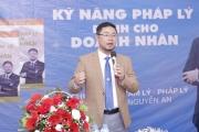 Tiến sĩ, luật sư Nguyễn An với chất lượng dịch vụ pháp lý tại Việt Nam