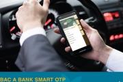 BAC A BANK ra mắt Smart OTP dành cho Khách hàng doanh nghiệp