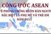 Thủ tướng Chính phủ phê duyệt Kế hoạch tổ chức thực hiện Công ước ASEAN về phòng, chống buôn bán người, đặc biệt là phụ nữ và trẻ em.