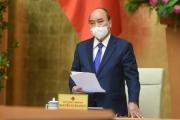Thủ tướng Nguyễn Xuân Phúc: Đẩy cao một bước phòng chống, ngăn chặn dịch bệnh