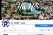 Hà Nội sẽ xử lý nghiêm các trang nhóm cố tình giả mạo thông tin của chính quyền thành phố