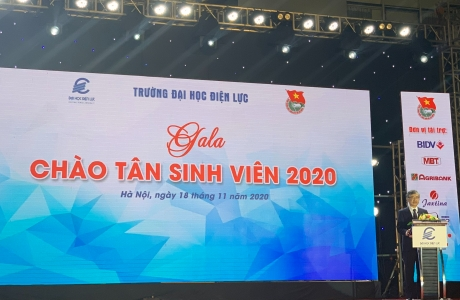Gala chào mừng Tân sinh viên Đại học Điện lực năm 2020