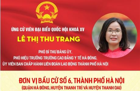 Chương trình hành động của ứng cử viên đại biểu Quốc hội khóa XV Lê Thị Thu Trang
