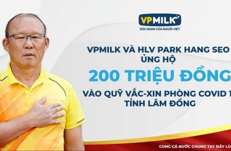 HLV Park Hang-seo cùng VPMilk góp sức cho quỹ vaccine Covid-19