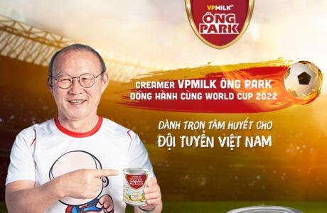 VPMilk đồng hành HLV Park Hang-seo chinh phục vòng loại World Cup