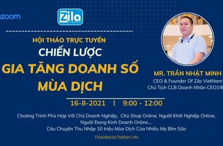 Zila Việt Nam tổ chức hội thảo trực tuyến hỗ trợ kinh doanh trong mùa dịch Covid-19