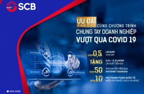 SCB tiếp tục triển khai chương trình hỗ trợ doanh nghiệp bị ảnh hưởng bởi dịch Covid - 19
